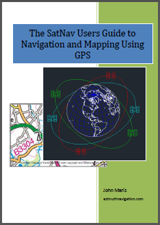 """SatNav Users Guide to Navigation and Mapping Using GPS Review"""